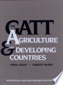 The GATT, Agriculture, and the Developing Countries