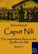 Caput Nili Reist Der Autor In Seiner
