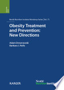 Obesity Treatment and Prevention  New Directions
