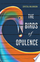 The Birds of Opulence And Water Street Comes An Astonishing New
