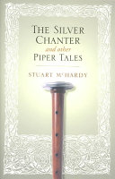The Silver Chanter And Other Piper Tales