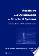 Reliability and Optimization of Structural Systems  Assessment  Design  and Life Cycle Performance