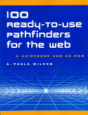 100 Ready to use Pathfinders for the Web