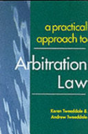 A Practical Approach To Arbitration Law