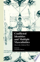 Conflicted Identities and Multiple Masculinities