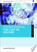 Understanding the Cost of Welfare  third Edition