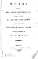 Works of the late Doctor Benjamin Franklin: