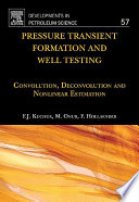 Pressure Transient Formation and Well Testing