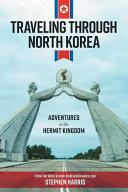 Traveling Through North Korea