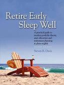 Retire Early Sleep Well