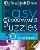 The New York Times Easy Crossword Puzzles Volume 4