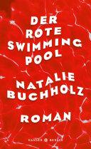 Der rote Swimmingpool