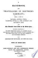 A handbook for travellers in southern Germany  by J  Murray  1st  2nd  3rd  5th  7th 9th  11th  12th  14th  15th ed   2 issues of the 7th ed  The 15th ed  is in 2pt