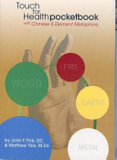 Touch For Health Pocketbook With Chinese 5 Element Metaphors