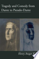 Tragedy and Comedy from Dante to Pseudo Dante