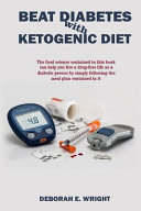 Beat Diabetes With Ketogenic Diet