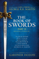 The Book of Swords: Tradition Including A Never Before Published A Song