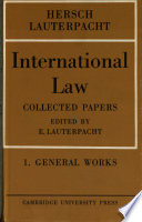 International Law  Volume 1  The General Works