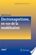 illustration Électromagnétisme, en vue de la modélisation