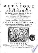 Le metafore sacre quaresimale del padre Lorenzo Vannini di Lucca  predicator cappuccino  Con le tauole consuete