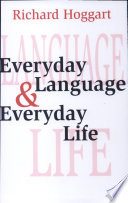 Everyday Language and Everyday Life English Working Class People That Have Made