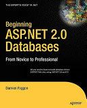 Beginning ASP NET 2 0 Databases