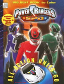 Power Rangers S. P. D. All Action Units Go