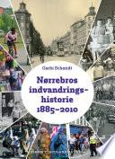 Nørrebros indvandringshistorie 1885- 2010