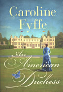 An American Duchess : society in usa today bestselling...
