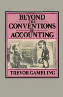 Beyond the Conventions of Accounting