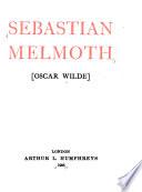 Sebastian Melmoth  and  The Soul of Man