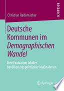 Deutsche Kommunen im Demographischen Wandel