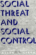 Social Threat and Social Control