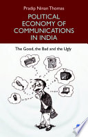 Political Economy of Communications in India