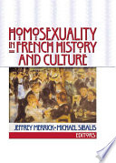 Homosexuality In French History And Culture book