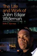 The Life and Work of John Edgar Wideman