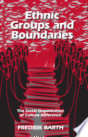 Ethnic Groups and Boundaries