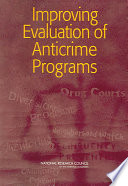 Improving Evaluation of Anticrime Programs
