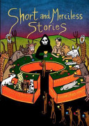 Short and Merciless Stories