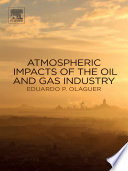 Atmospheric Impacts of the Oil and Gas Industry