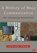 A History of Mass Communication