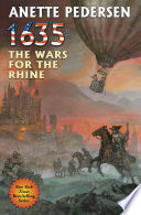 1635: The Wars For The Rhine : ring of fire alternate history series...