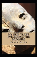 My New Year's Eve Among the Mummies Illustrated