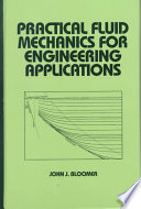 Practical Fluid Mechanics for Engineering Applications