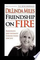 Friendship on Fire