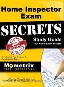 Home Inspector Exam Secrets  Study Guide  Home Inspector Test Review for the Home Inspector Exam