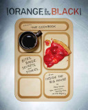 Orange Is the New Black Presents  The Cookbook