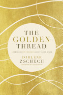 The Golden Thread : of her cancer diagnosis, and shows us all...