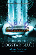 Singing The Dogstar Blues : edition! seventeen-year-old joss is a rebel, and...