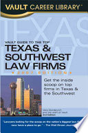 Vault Guide to the Top Texas and Southwest Law Firms